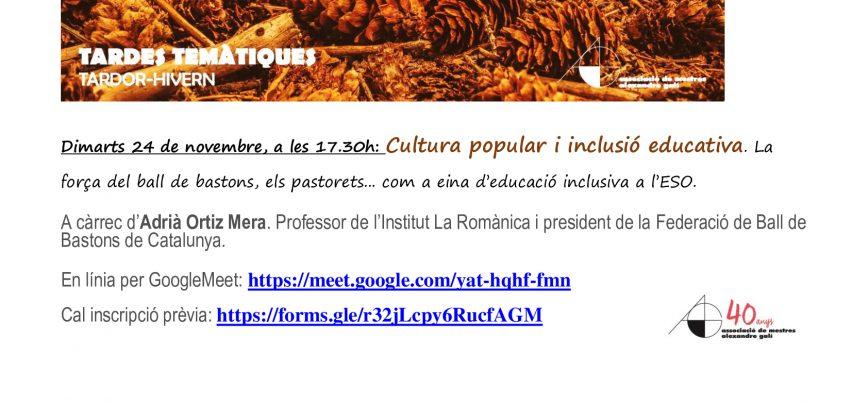 Tarda Temàtica de Cultura Popular i Educació Inclusiva